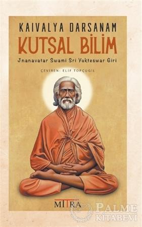 Resim Kaivalya Darsanam - Kutsal Bilim