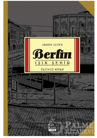Resim Berlin - Işık Şehir Üçüncü Kitap