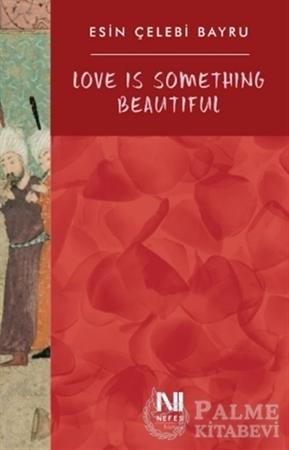 Resim Love Is Something Beautiful