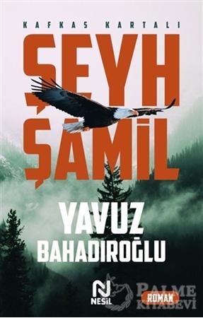 Resim Şeyh Şamil - Kafkas Kartalı