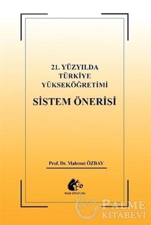 Resim 21. Yüzyılda Türkiye Yükseköğretimi Sistem Öğretisi