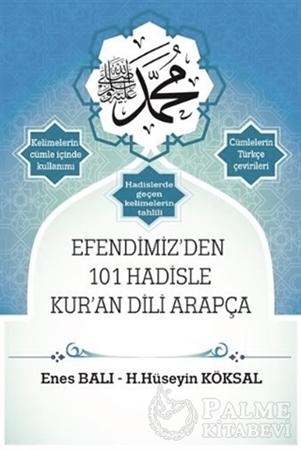 Resim Efendimiz'den 101 Hadisle Kur'an Dili Arapça