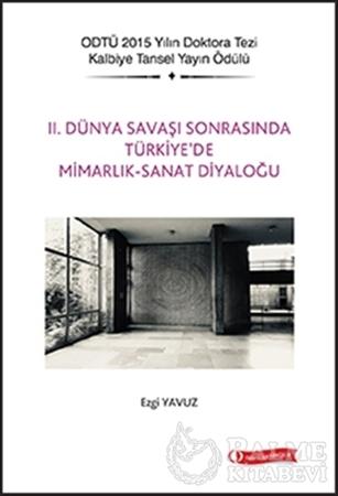 Resim 2. Dünya Savaşı Sonrasında Türkiye'de Mimarlık - Sanat Diyaloğu