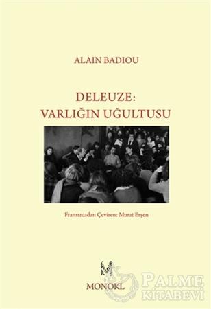 Resim Deleuze - Varlığın Uğultusu