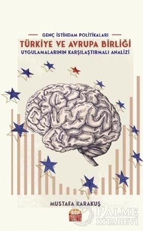 Resim Genç İstihdam Politikaları: Türkiye ve Avrupa Birliği