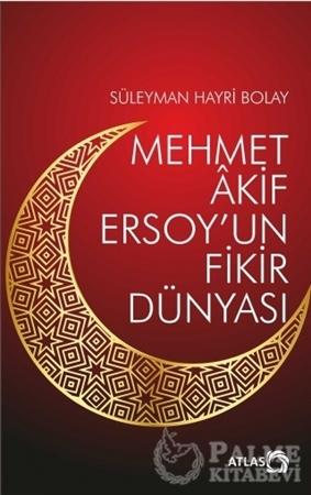 Resim Mehmet Akif Ersoy'un Fikir Dünyası