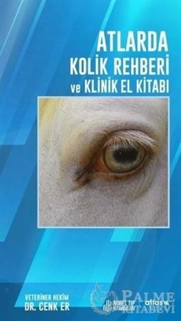 Resim Atlarda Kolik Rehberi ve Klinik El Kitabı
