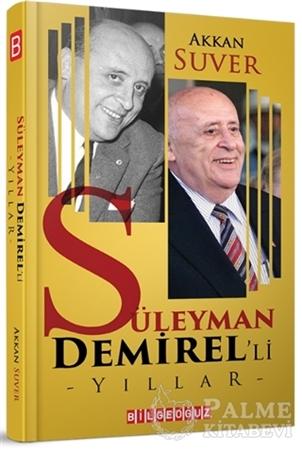 Resim Süleyman Demirel'li Yıllar