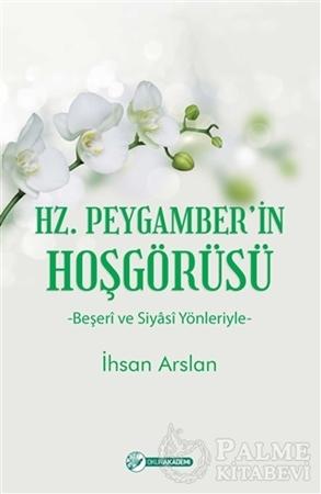 Resim Hz. Peygamber'in Hoşgörüsü