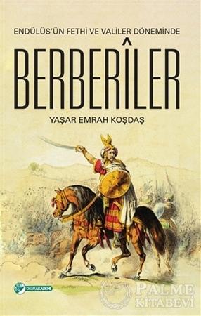 Resim Endülüs'ün Fethi ve Valiler Döneminde Berberiler