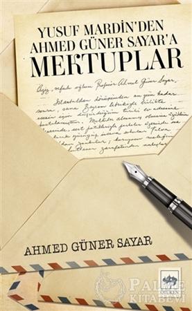 Resim Yusuf Mardin'den Ahmed Güner Sayar'a Mektuplar