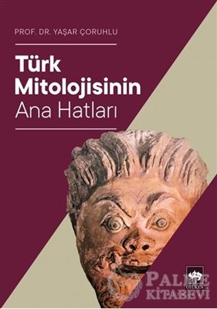 Resim Türk Mitolojisinin Ana Hatları