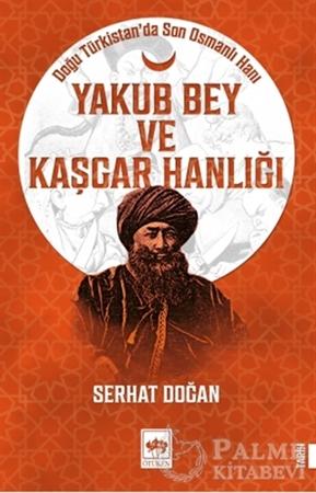 Resim Yakub Bey ve Kaşgar Hanlığı