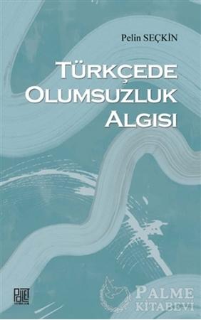 Resim Türkçede Olumsuzluk Algısı