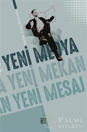 Resim Yeni Medya Yeni Mekan Yeni Mesaj
