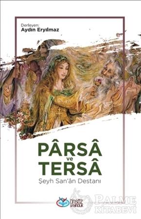 Resim Parsa ve Tersa - Şeyh San'a Destanı