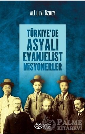 Resim Türkiye'de Asyalı Evanjelist Misyonerler