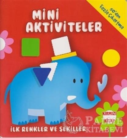 Resim Mini Aktiviteler - İlk Renkler ve Şekiller (Kırmızı Kitap)