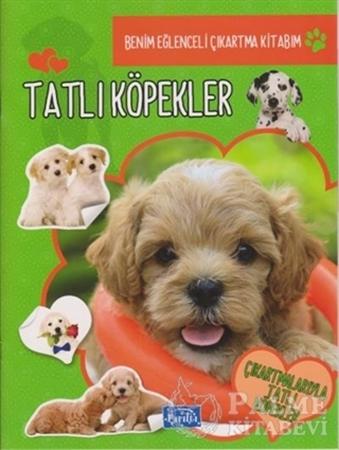 Resim Tatlı Köpekler - Benim Eğlenceli Çıkartma Kitabım