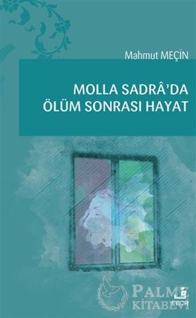 Resim Molla Sadra'da Ölüm Sonrası Hayat