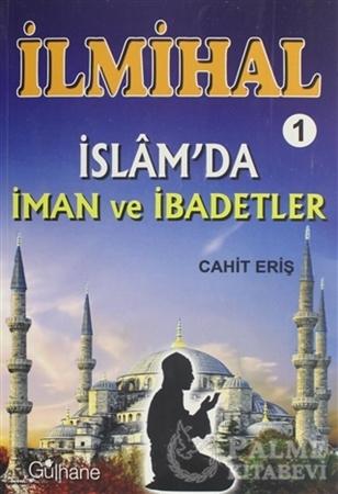 Resim İlmihal 1 - İslam'da İman ve İbadetler
