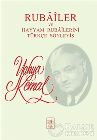 Resim Rubailer ve Hayyam Rubailerini Türkçe Söyleyiş
