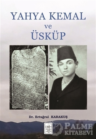 Resim Yahya Kemal ve Üsküp