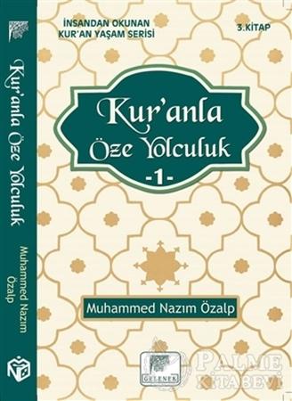 Resim Kur'anla Öze Yolculuk 1 - İnsandan Okunan Kur'an Yaşam Serisi 3.Kitap