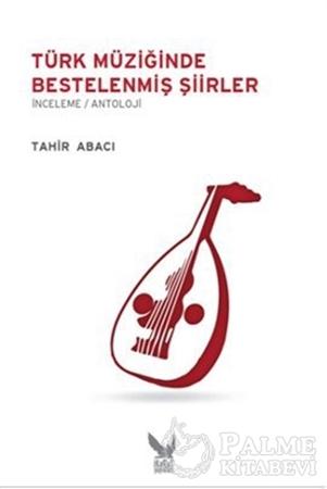 Resim Türk Müziğinde Bestelenmiş Şiirler
