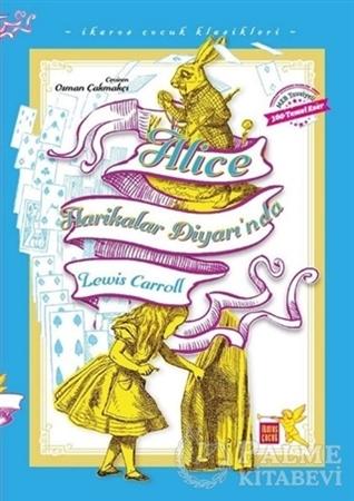 Resim Alice Harikalar Diyarı'nda - İkaros Çocuk Klasikleri (İki Farklı Renkte)