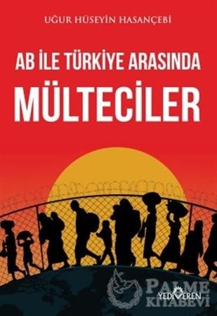 Resim AB ile Türkiye Arasında Mülteciler
