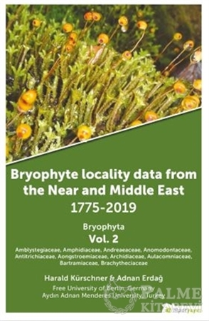 Resim Bryophyte Locality Data From The Near and Middle East 1775-2019 Bryophyta Vol. 2