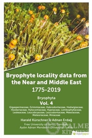 Resim Bryophyte Locality Data From The Near and Middle East 1775-2019 Bryophyta Vol. 4