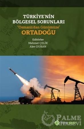 """Resim Türkiye'nin Bölgesel Sorunları """"Osmanlı'dan Günümüze"""" Ortadoğu"""