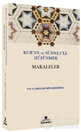 Resim Kur'an ve Sünnetle Düşünmek - Makaleler
