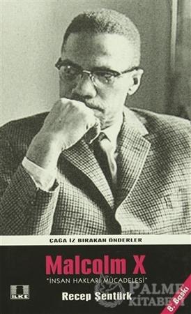 Resim Çağa İz Bırakan Önderler Malcolm X