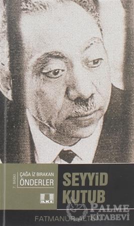 Resim Seyyid Kutup - Çağda İz Bırakan Önderler
