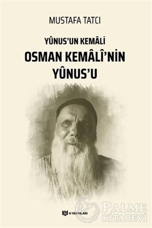 Resim Yunus'un Kemali Osman Kemali'nin Yunus'u