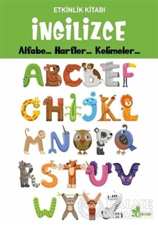 Resim İngilizce Alfabe... Harfler... Kelimeler... - Etkinlik Kitabı