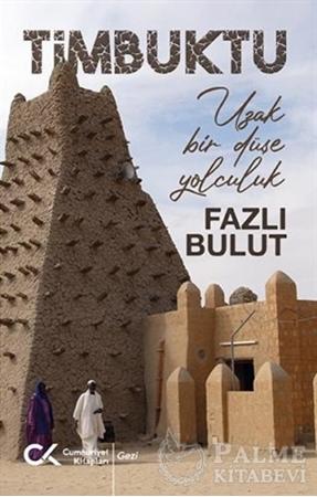 Resim Timbuktu - Uzak Bir Düşe Yolculuk