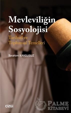Resim Mevleviliğin Sosyolojisi