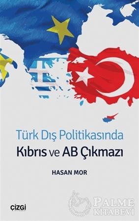 Resim Türk Dış Politikasında Kıbrıs ve AB Çıkmazı
