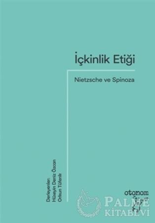 Resim İçkinlik Etiği: Nietzsche ve Spinoza