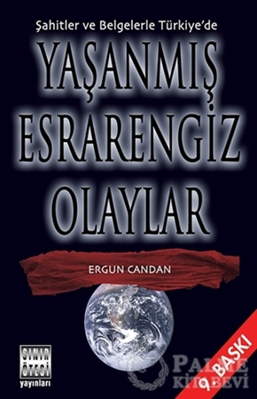 Resim Şahitler ve Belgelerle Türkiye'de Yaşanmış Esrarengiz Olaylar