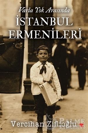 Resim Varla Yok Arasında İstanbul Ermenileri