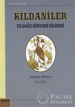 Resim Kildaniler ve Doğu Süryani Kilisesi