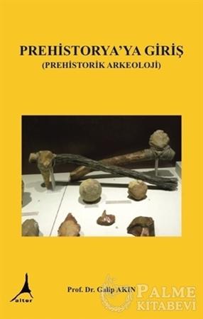 Resim Prehistorya'ya Giriş (Prehistorik Arkeoloji)