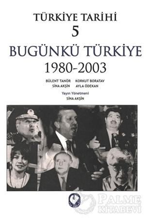 Resim Türkiye Tarihi 5 Bugünkü Türkiye 1980 - 2003