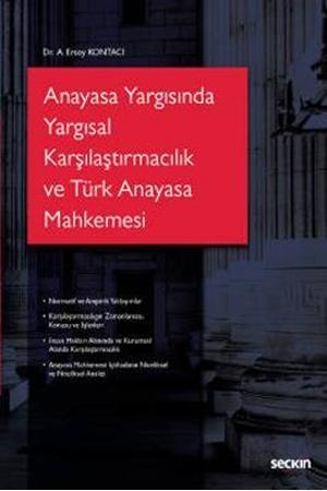 Resim Anayasa Yargısında Yargısal Karşılaştırmacılık ve Türk Anayasa Mahkemesi