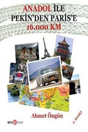 Resim Anadol İle Pekin'den Paris'e 16.000 Km